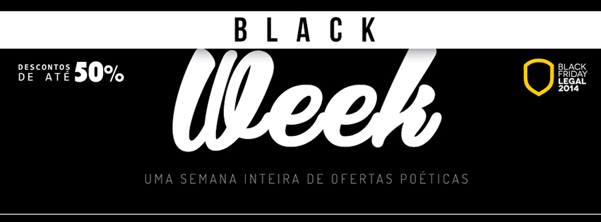 Black Friday na Poeme-se? Aqui é Black Week!