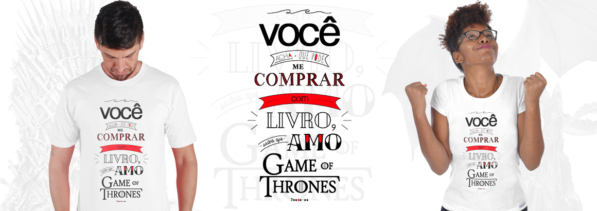 modelo com camiseta amo game of thrones