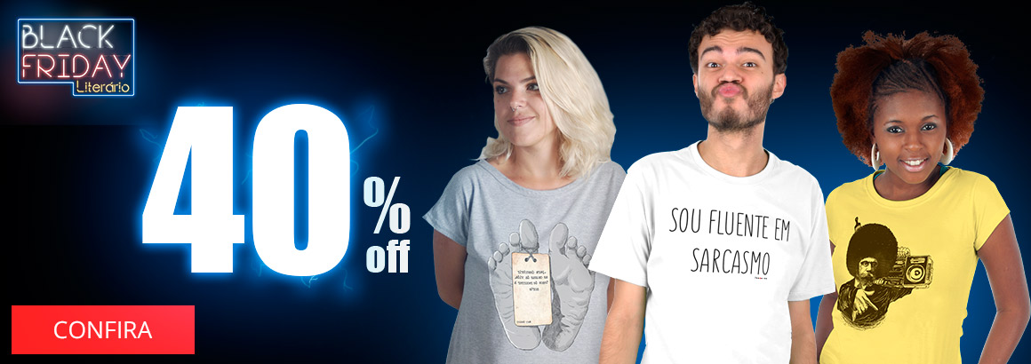 camisetas literárias com 40% off na black friday literária poeme-se
