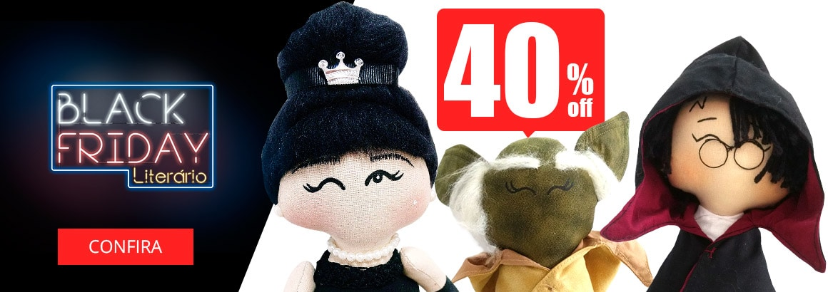 Toy art 40% off na black friday ária poeme-se